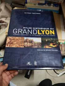 ATLAS HISTORIQUE DU GRAND LYON