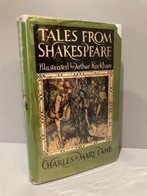 Tales from Shakespeare(兰姆姐弟《莎士比亚戏剧故事集》,大师Arthur Rackham彩色、黑白插图,布面精装,带护封,1957年初版)