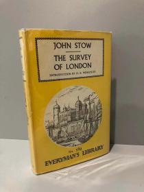 Stow's Survey of London(斯托《伦敦城研究》,H.B.Wheatley导读,布面精装,带护封,1960年老版Everyman丛书)