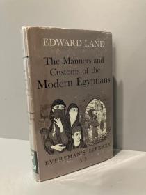 The Manners and Customs of the Modern Egyptians(爱德华·莱恩《现代埃及风土记》,带插图,布面精装,带护封,1963年老版Everyman丛书)