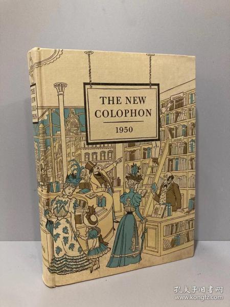 The New Colophon(《新Colophon》,1950年卷三,限印本书迷刊物,最后的Colophon,藏书名家云集,配插图,漂亮布面精装,大开本,好品相,制作精良)