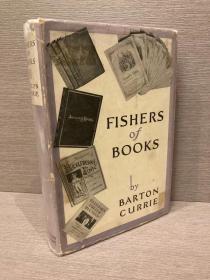 Fishers of Books(巴顿·柯里《书林钓客》,精彩书话,丰富插图,布面精装,毛边,好纸印刷,难得带护封,1931年美国初版)