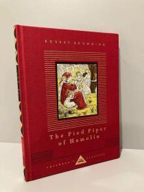 The Pied Piper of Hamelin(罗伯特·勃朗宁《彩衣吹笛人》,Kate Greenaway经典彩色插图,Everyman丛书,布面精装,可读可藏)