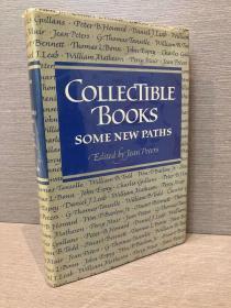 Collectible Books: Some New Paths(吉恩·彼得斯编《藏书的新路径》,收录Muir等书话名家文章,配插图,布面精装大开本,1979年美国初版)