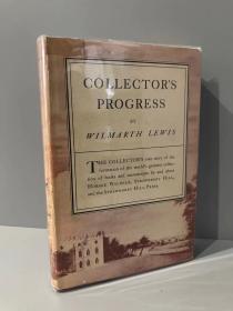 "Collector's Progress(威尔马斯·刘易斯《藏家历程》,收藏""草莓山""相关出版物的故事,配插图,布脊精装毛边本,难得带护封,1951年美国初版)"