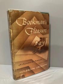 Bookman's Pleasure(霍尔布鲁克·杰克逊编《爱书人的乐事》,精彩纷呈,布面精装难得带护封,1947年美国初版)