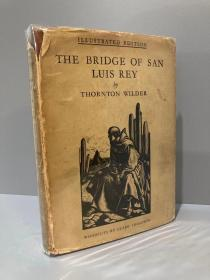 The Bridge of San Luis Rey(桑顿·怀尔德《圣路易斯雷大桥》,Clare Leighton贴片木刻插图,布面精装,难得带护封,1929年老版书,贴有藏书票)