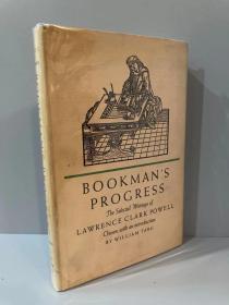 Bookman's Progress(劳伦斯·克拉克·鲍威尔《书人的历程》,精彩书话,William Targ作序,布面精装,带护封,1968年美国初版)