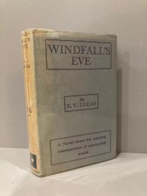 Windfall's Eve(E.V.卢卡斯《好运将至》,布面精装,毛边带护封,少见书,1929年英国初版)