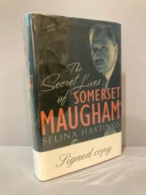 The Secret Lives of Somerset Maugham(赛琳娜·海斯廷《毛姆传》,最著名的毛姆传记之一,作者亲笔签名本,带插图,精装毛边大开本,2009年英国初版)