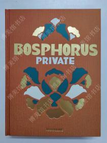 Bosphorus Private博斯普鲁斯海峡 豪华盒装 边 英文原版