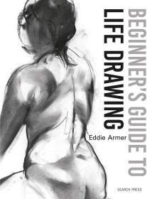人体肖像素描绘画技艺 Beginner's Guide to Life Drawing