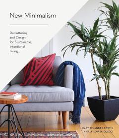 新极简主义设计 New Minimalism: Decluttering and Design