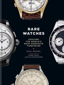 Rare Watches 探索世界上精致的手表收藏摄影集