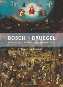 英文原版 Bosch and Bruegel 波希与勃鲁盖尔 文艺复兴时期绘画