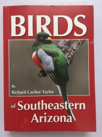 原版 亚利桑那州东南部的鸟类 Birds of Southeastern Arizona