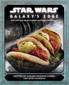 英文 Star Wars: Galaxy's Edge 星球大战 银河边缘 主题美食食谱
