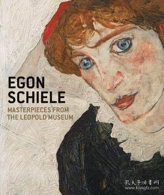 Egon Schiele:Masterpieces from the Leopold Museum