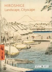 Hiroshige: Landscape, Cityscape广重:风景、城市景观 浮世绘画册