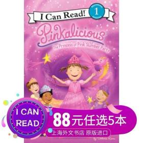 Pinkalicious: The Princess of Pink Slumber Party (I Can Read, Level 1)