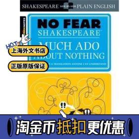 【外文书店】英文原版 莎士比亚 Much Ado About Nothing (No Fea 9781411401013