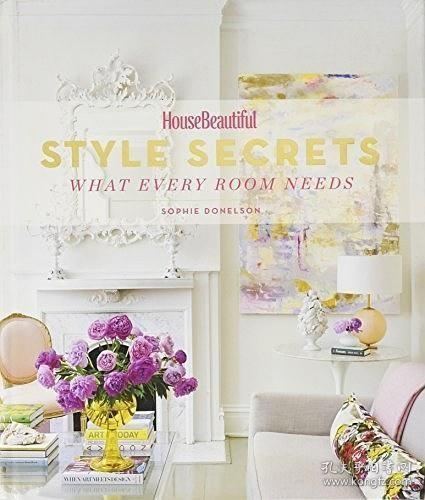 House Beautiful Style Secrets:What Every Room Needs