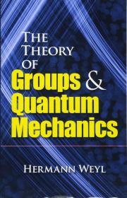 The Theory of Groups and Quantum Mechanics