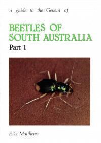A Guide to the Genera of Beetles of South Australia, Part 1-南澳大利亚甲虫属指南,第1部分