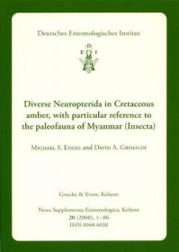 Diverse Neuropterida in Cretaceous Amber, with particular reference to the Paleofauna of Myanmar-白垩纪琥珀中的多种神经外胚层,特别是缅甸的古动物群