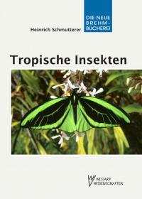 Tropische Insekten - Meisterwerke der Evolution-进化中的托普西什-迈斯特维克