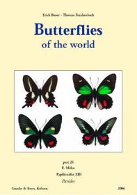 Butterflies of the World, Part 26: Papilionidae XIII. Parides-世界蝴蝶,第26部分:凤蝶科十三。行政区