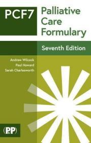 Palliative Care Formulary: Edition 7