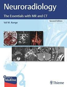 Neuroradiology: The Essentials with MR and CT