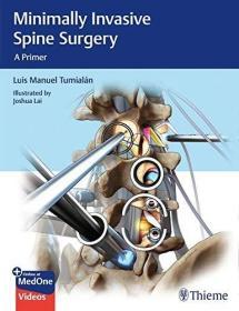 Minimally Invasive Spine Surgery: A Primer
