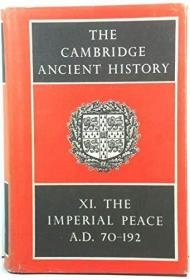The Cambridge Ancient History: Volume 11, The Imperial Peace AD 70-192