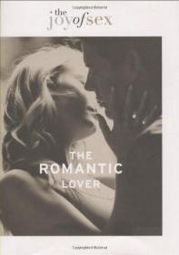 The Joy of Sex: The Romantic Lover