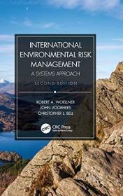International Environmental Risk Management: A Systems Approach