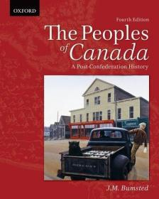 The Peoples of Canada: A Post-Confederation History, 4e