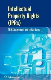 Intellectual Property Rights (IPRs): TRIPS Agreement & Indian Laws