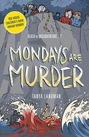 MurderMysteries1:MondaysAreMurder(PoppyFieldsMurderMystery)