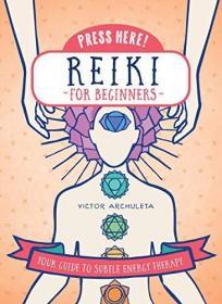 Reiki for Beginners (Press Here!)