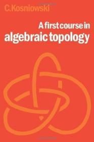 AFirstCourseinAlgebraicTopology
