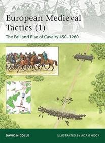 EuropeanMedievalTactics(1):TheFallandRiseofCavalry450-1260