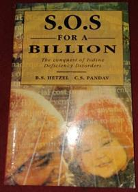 SOS for a Billion: The Conquest of Iodine Deficiency Disorders