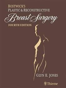 Bostwick's Plastic and Reconstructive Breast Surgery - Two Volume Set