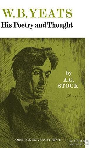 W.B.Yeats:HisPoetryandThought