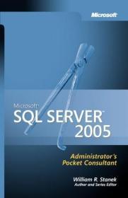 Microsoft SQL Server 2005 Administrator's Pocket Consultant