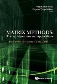 Matrix Methods: Theory, Algorithms And Applications - Dedicated To The Memory Of Gene Golub