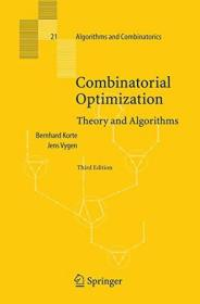 Combinatorial Optimization:Theory and Algorithms (Algorithms and Combinatorics)