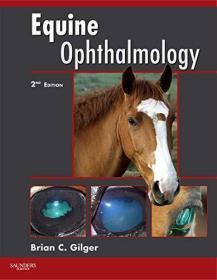Equine Ophthalmology 马眼科学